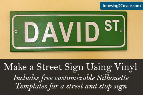 Make a Street Sign Using Vinyl