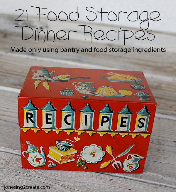 21 pantry food storage dinner recipes jonesing2create pantry food storage dinner recipes forumfinder Image collections