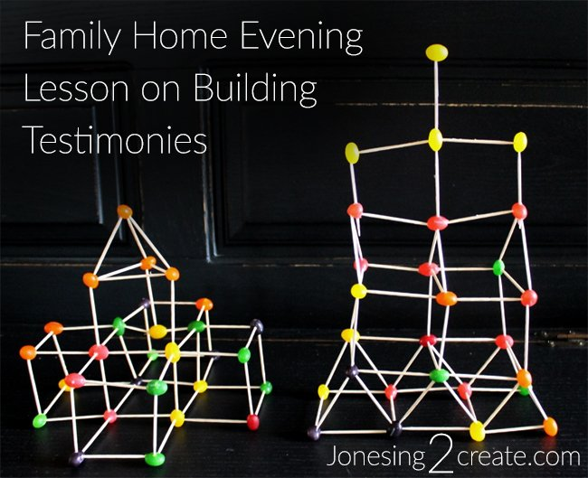 Family Home Evening Lesson on Testimonies